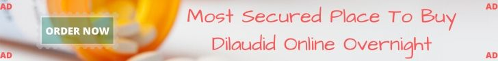 Most Secured Place To Buy Dilaudid Online Overnight